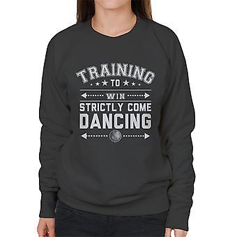 Training To Win Strictly Come Dancing Women's Sweatshirt