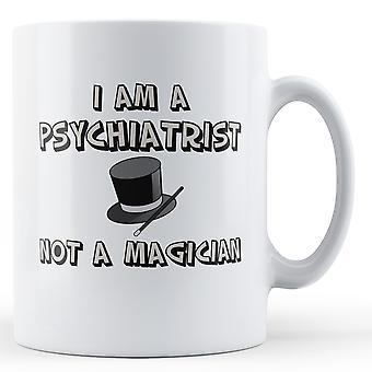 Я психиатр не волшебник - печатные кружки