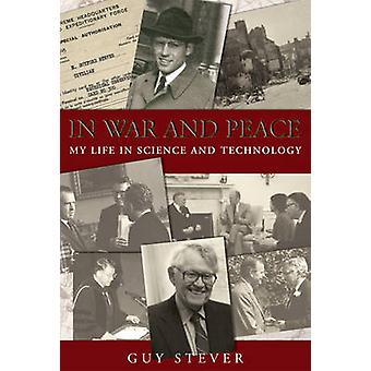 I krig og fred - mit liv i videnskab og teknologi af fyr Stever - Jørgensen