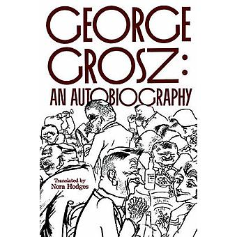 George groszen av George Grosz - Nora Hodges - Barbara McCloskey - 9780