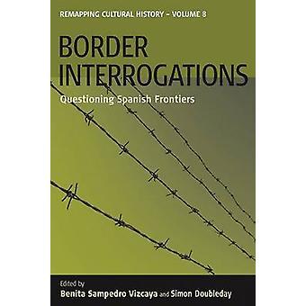 Grenze-Verhöre - Befragung spanischen Grenzen von Benita Samped