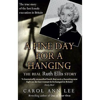 ぶら下げ - キャロル ・ アン ・ リーによってルース ・ エリス実話の晴れた日