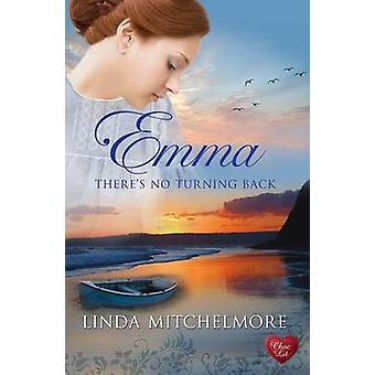 Emma - There's No Turning Back by Linda Mitchelmore - 9781781890936 B
