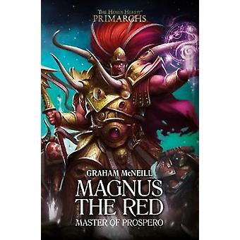Magnus le rouge - maître de Prospero par Graham McNeill - 9781784965006