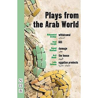 Plays from the Arab World by Elyse Dodgson - Clem Naylor - Hassan Abd