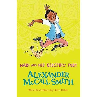 Hari and His Electric Feet by Alexander McCall Smith - 9781781127551
