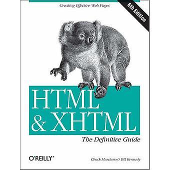 HTML e XHTML - o definitivo guia (6ª edição revisada) por Chuck M