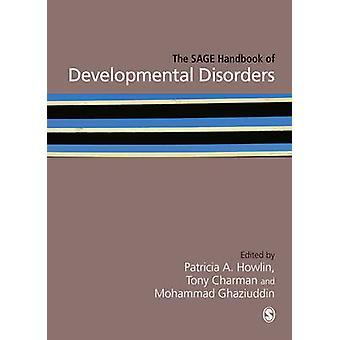 The SAGE Handbook of Developmental Disorders by Patricia Howlin - Ton