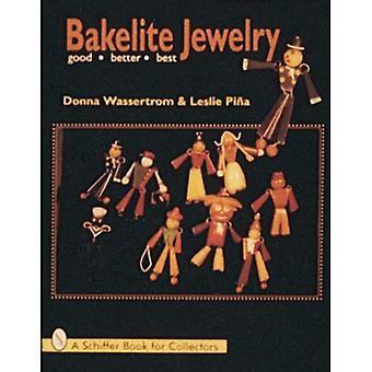 BAKELITE JEWELRY: Good, Better, Best (Schiffer Craft Book)