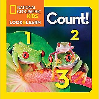 National Geographic Little Kids Look and Learn: Count (National Geographic Little Kids Look and Find)