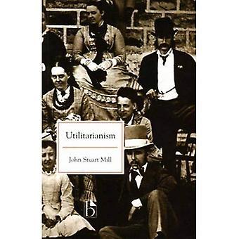 Utilitarianism (Literary Texts Series)