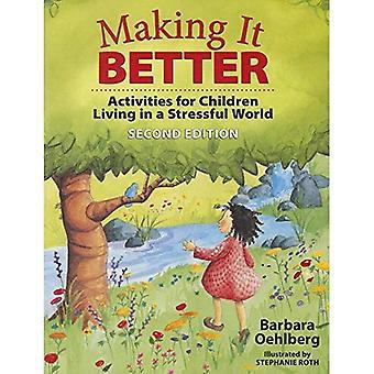 Ce qui en fait mieux: Activités pour les enfants vivant dans un monde stressant