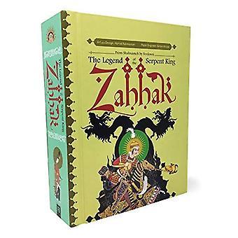 Zahhak: La légende du Serpent roi