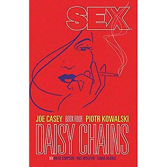 Sex Volume 4: Daisy Chains