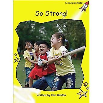So Strong!