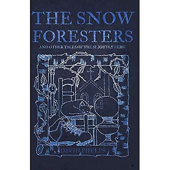 The Snow Foresters