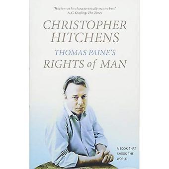 Los derechos de Thomas Paine del hombre: una biografía - un libro que conmovieron al mundo (libros que conmovieron al mundo)
