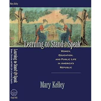 Learning to Stand and Speak - Women - Education - and Public Life in A