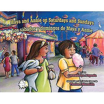Maya and Annie on Saturdays and Sundays / Los Sabados y Domingos de Maya y Annie