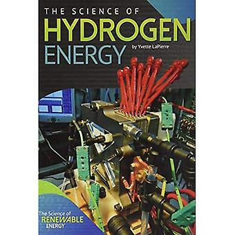 The Science of Hydrogen Energy (Science of Renewable Energy)