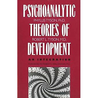 The Psychoanalytic Theories of Development - An Integration (New editi