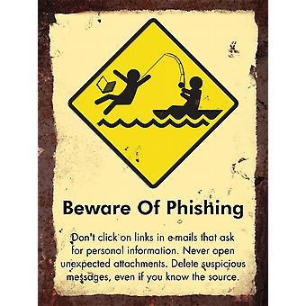 Vintage Metal Wall Sign - Beware of phishing