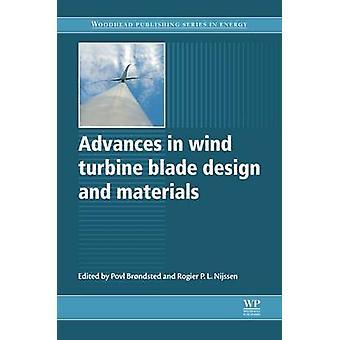 Framsteg inom vindkraftverk blad Design och material av Brndsted & Povl