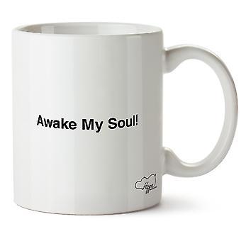 Hippowarehouse Awake My Soul Printed Mug Cup Ceramic 10oz