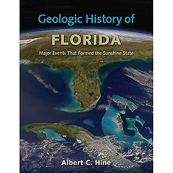 Geologic historia i Florida: Major Events som bildade den Sunshine State