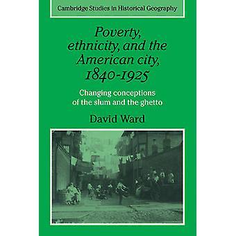 貧困の民族とスラムと病棟・ デイヴィッドによるゲットーのアメリカ都市の 1840 1925 を変更する概念