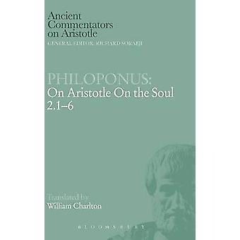 Philoponus On Aristotle On the Soul 2.16 by Philoponus