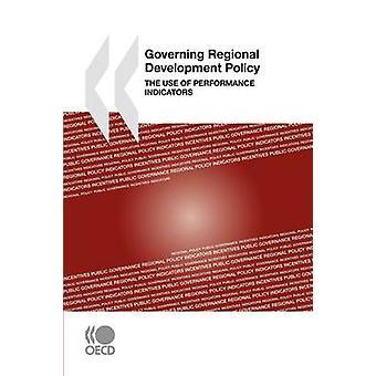 Reglerar regionala utvecklingspolitiken användning av resultatindikatorer av OECD Publishing
