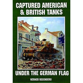 القبض على الدبابات الأمريكية والبريطانية تحت العلم الألماني خلال فيرنر ريجينبيرج