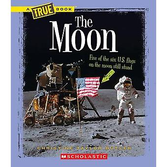 The Moon by Christine Taylor-Butler - 9780531253601 Book