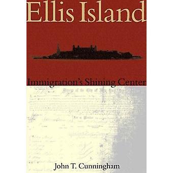 Ellis Island - - Immigration's Shining Center by John T Cunningham - 97