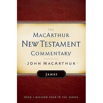 James - M N T C by John F. MacArthur - 9780802409003 Book