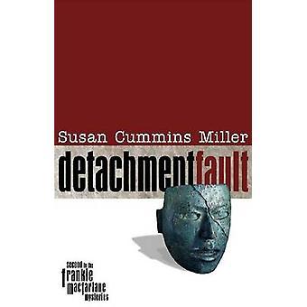 Detachment Fault by Susan Cummins Miller - 9780896726864 Book