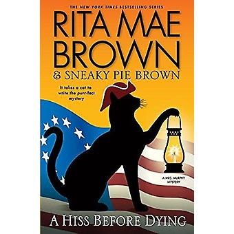 A Hiss Before Dying by Rita Mae Brown - Author - 9781432838812 Book