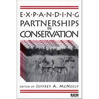 Expanding Partnerships in Conservation (2nd) by Jeffrey A. McNeely -