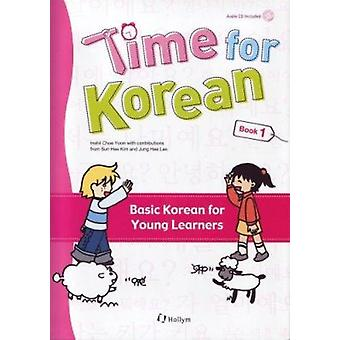 Time for Korean 1 by Inshil Choe Yoon - 9781565911888 Book