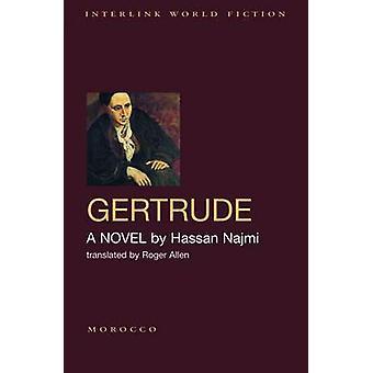 Gertrude by Hassan Najmi - Allen Roger - 9781566569712 Book