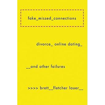 Fake Missed Connections by Brett Fletcher Lauer - 9781593766320 Book