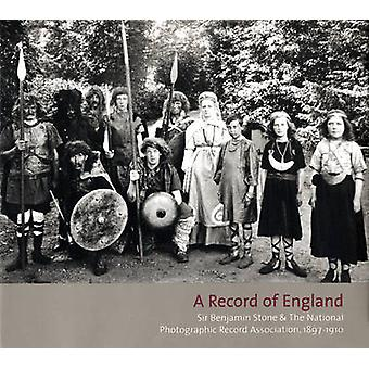 A Record of England - Sir Benjamin Stone and the National Photographic