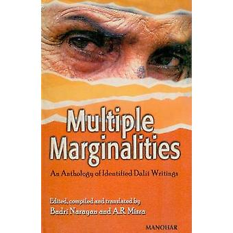 Multiple Marginalities - An Anthology of Identified Dalit Writings by