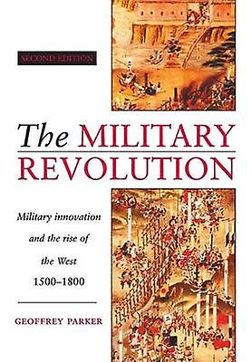 The Military Revolution by Parker & Geoffrey