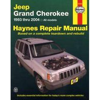 Jeep Grand Cherokee 1993  2004 All Models by John Haynes
