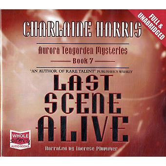 Last Scene Alive (Unabridged Audiobook) (Audio CD) by Harris Charlaine