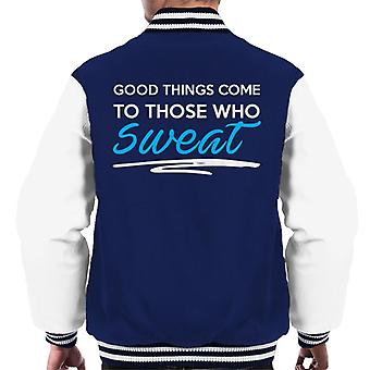 Good Things Come To Those Who Sweat Gym Inspiration Men's Varsity Jacket