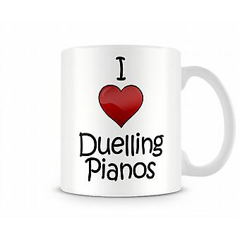 I Love Duelling Pianos Printed Mug