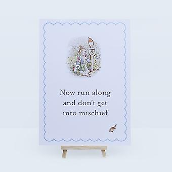 Peter Rabbit Sign Run Along and Don't Get into Mischief A3 Sign with Easel